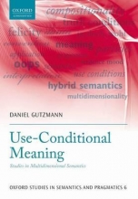 Gutzmann, Daniel Use-Conditional Meaning