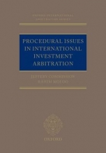 Commission, Jeffery,   Moloo, Rahim Procedural Issues in International Investment Arbitration