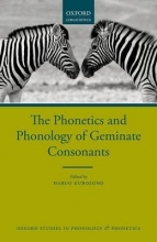 Kubozono, Haruo Phonetics and Phonology of Geminate Consonants
