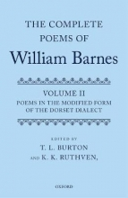 K. K. (Emeritus Professor of English and Cultural Studies at the University of Melbourne and a Visiting Professor in the School of Humanities at the University of Adelaide) Ruthven,   T. L. (Emeritus Professor in the Department of English and Creative Wr Complete Poems of William Barnes