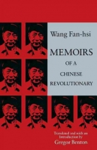 Wang, Wang Fan-hsi Memoirs of a Chinese Revolutionary, 1919-1949