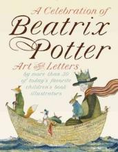 Potter, Beatrix A Celebration of Beatrix Potter