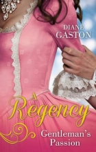 Gaston, Diane Regency Gentleman`s Passion