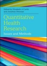 Elizabeth Curtis,   Jonathan Drennan Quantitative Health Research: Issues and Methods