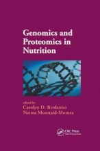 Carolyn D. Berdanier,   Naima Moustaid-Moussa Genomics and Proteomics in Nutrition