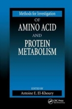 Antoine E. El-Khoury Methods for Investigation of Amino Acid and Protein Metabolism