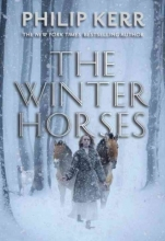 Kerr, Philip The Winter Horses