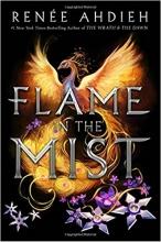 Ahdieh, Renee Flame in the Mist