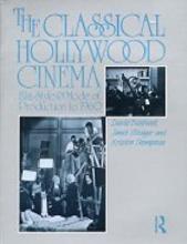 Bordwell, David Classical Hollywood Cinema