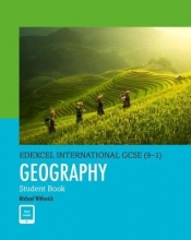 Witherick, Michael Edexcel International GCSE (9-1) Geography Student Book