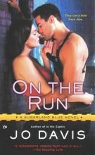 Davis, Jo On the Run
