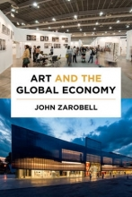 Zarobell, John Art and the Global Economy