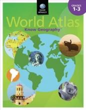 Rand McNally Know Geography World Atlas, Grades 1-3