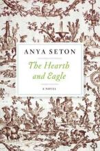 Seton, Anya The Hearth and Eagle