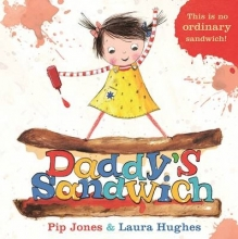 Jones, Pip Daddy`s Sandwich