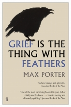 Max Porter, Grief is the Thing with Feathers