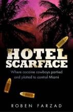 Farzad, Roben Hotel Scarface