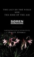 Kierkegaard, Soren Lily of the Field and the Bird of the Air