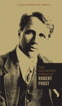Robert Frost The Collected Poems of Robert Frost