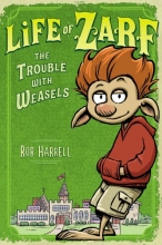 Harrell, Rob The Trouble With Weasels