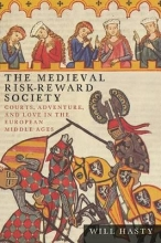 Hasty, Will The Medieval Risk-Reward Society