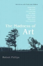 Phillips, Robert The Madness of Art