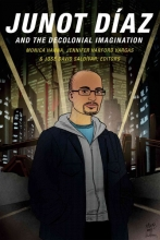 Junot Diaz and the Decolonial Imagination