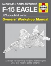 Steve Davies McDonnell Douglas/Boeing F-15 Eagle Manual