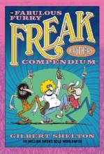 Gilbert Shelton The Fabulous Furry Freak Brothers Compendium