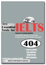 Scovell, Donna 404 Essential Tests for IELTS General Training Module