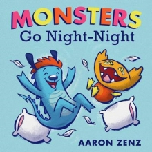 Zenz, Aaron Monsters Go Night-Night