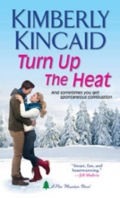 Kincaid, Kimberly Turn Up the Heat
