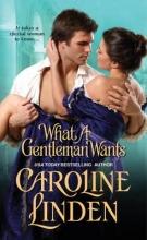 Linden, Caroline What a Gentleman Wants