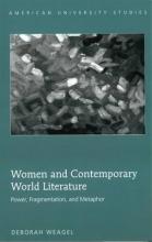 Weagel, Deborah Women and Contemporary World Literature