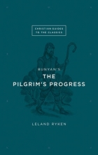Ryken, Leland Bunyan`s The Pilgrim`s Progress