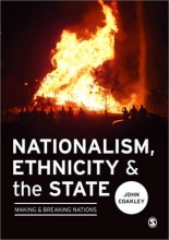 John Coakley Nationalism, Ethnicity and the State