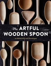 Vogel, Joshua The Artful Wooden Spoon