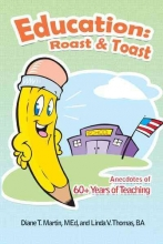 Martin, Diane T., M.D.,   Thomas, Linda V., Ba Education - Roast & Toast