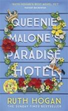 Ruth Hogan, Queenie Malone`s Paradise Hotel