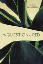 Pamuntjak, Laksmi The Question of Red