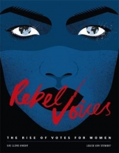 Louise,K. Stewart Rebel Voices