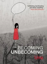 Una Becoming Unbecoming