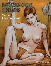 Hartmann Barbarian Chicks & Demons, Volume 6