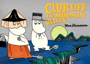 Jansson, Tove Club Life in Moomin Valley