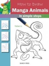 Yishan Li How to Draw: Manga Animals