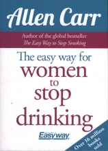 Allen Carr The Easy Way for Women to Stop Drinking