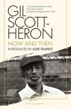 Gil Scott-Heron Now And Then