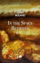 Boland, Gerry In the Space Between