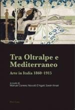 Manuel Carrera,   Niccolo D`Agati,   Sarah Kinzel Tra Oltralpe E Mediterraneo
