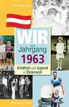 Mayer-Zach, Ilona Kindheit und Jugend in Österreich. Wir vom Jahrgang 1963